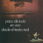 Paco De Lucia En Vivo desde el Teatro Real