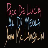 Paco De Lucia, John McLaughlin, Al Di Meola